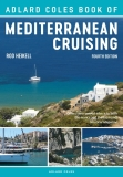 The Adlard Coles Book of Mediterranean Cruising (4th edition) - Rod Heikell