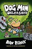 The Adventures of Dog Man 2: Unleashed - Dav Pilkey