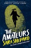 The Amateurs - Sara Shepard
