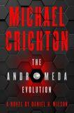 The Andromeda Evolution - Michael Crichton