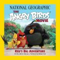 The Angry Birds Movie - Red´s Big Adventure - Barcus Christy Ullrich