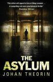 The Asylum - Johan Theorin