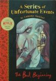 The Bad Beginning: A Series of Unfortunate Events, 2nd - Lemony Snicket