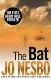 The Bat : A Harry Hole Thriller - Jo Nesbø