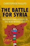 The Battle for Syria - Phillips Christopher