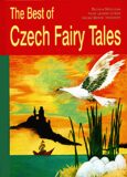 The Best of Czech Fairy Tales - Božena Němcová, ...