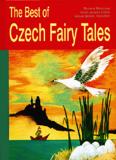 The Best of Czech Fairy Tales - Božena Němcová, ...