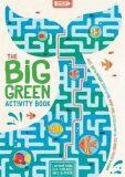 The Big Green Activity Book - John Bigwood