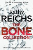 The Bone Collection - Reichsová Kathy