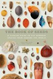 The Book of Seeds: A lifesize guide to six hundred species from around the world - Smith
