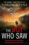 The Boy Who Saw - Simon Toyne