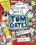 Tom Gates 1: The Brilliant World of Tom Gates - Liz Pichon