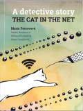 The cat in the net – A detective story - Marie Petrovová, ...
