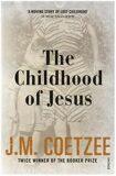 The Childhood of Jesus - John Maxwell Coetzee