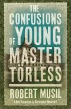 The Confusion of Young Master Törless - Robert Musil