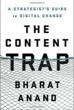 The Content Trap - Anand Bharad