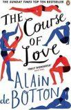 The Course of Love - Alain de Botton