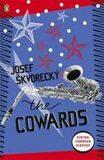 The Cowards - Josef Škvorecký