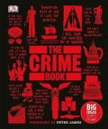 The Crime Book : Big Ideas Simply Explained - Peter James