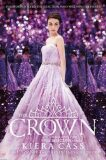 The Crown (the Selection, Book 5) - Kiera Cassová