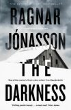 The Darkness : Hidden Iceland Series, Book One - Ragnar Jónasson