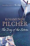 The Day of the Storm - Rosamunde Pilcherová