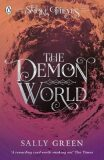The Demon World (The Smoke Thieves Book 2) - Sally Greenová