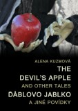 The Devil's Apple and Other Tales / Ďáblovo jablko a jiné povídky - Alena Kuzmová