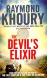 The Devil´s Elixir - Raymond Khoury