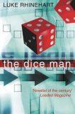 The Dice Man - Luke Rhinehart