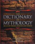 The Dictionary of Mythology - J. A. Coleman