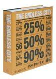 The Endless City - Deyan Sudjic, Ricky Burdett