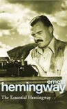 The Essential Hemingway - Ernest Hemingway