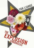 The Explosion Chronicles - Yan Lianke