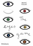 The Eyes Game - Hervé Tullet