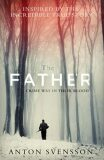 The Father - Made In Sweden - Anton Svensson