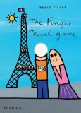 The Finger Travel Game - Hervé Tullet