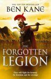 The Forgotten Legion : (The Forgotten Legion Chronicles No. 1) - Ben Kane