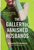 The Gallery of Vanished Husbands - Natasha Solomonsová