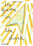 The Game in the Dark - Herve Tullet