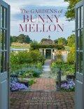 The Gardens of Bunny Mellon - Linda Jane Holden, ...