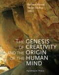 The Genesis of Creativity and the Origin of the Human Mind - Václav Soukup, ...