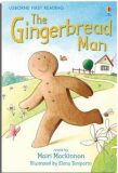 The Gingerbread Man: Usborne First Reading Level 3 - Mairi Mackinnon