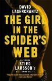 The Girl in the Spider´s Web : Continuing Stieg Larsson´s Millennium Series - David Lagercrantz