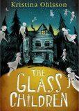 The Glass Children - Kristina Ohlsson