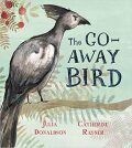 The Go-Away Bird - Julia Donaldson