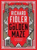The Golden Maze - Fidler Richard