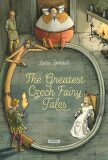 The Greatest Czech Fairy Tales - Lucie Lomová