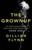 The Grownup - Gillian Flynnová