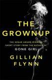 The Grownup - Gillian Flynnová